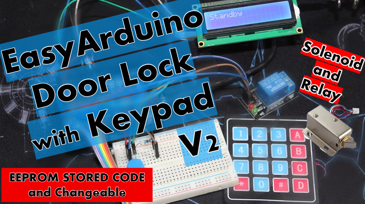 Arduino Door Lock with keypad + Solenoid / Relay and