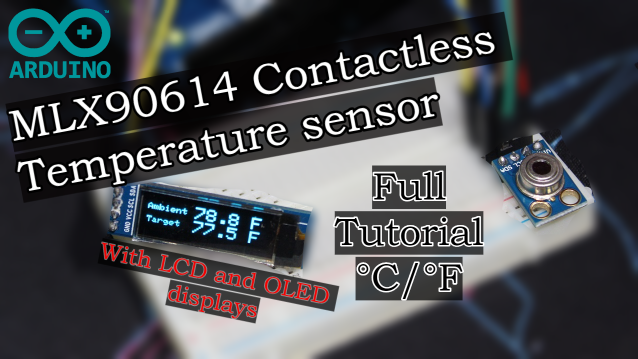 Arduino Contactless Thermometer with MLX90614 + OLED / LCD – SURTR
